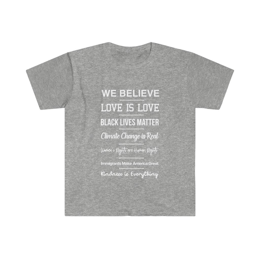We Believe Love is Love  T-shirt