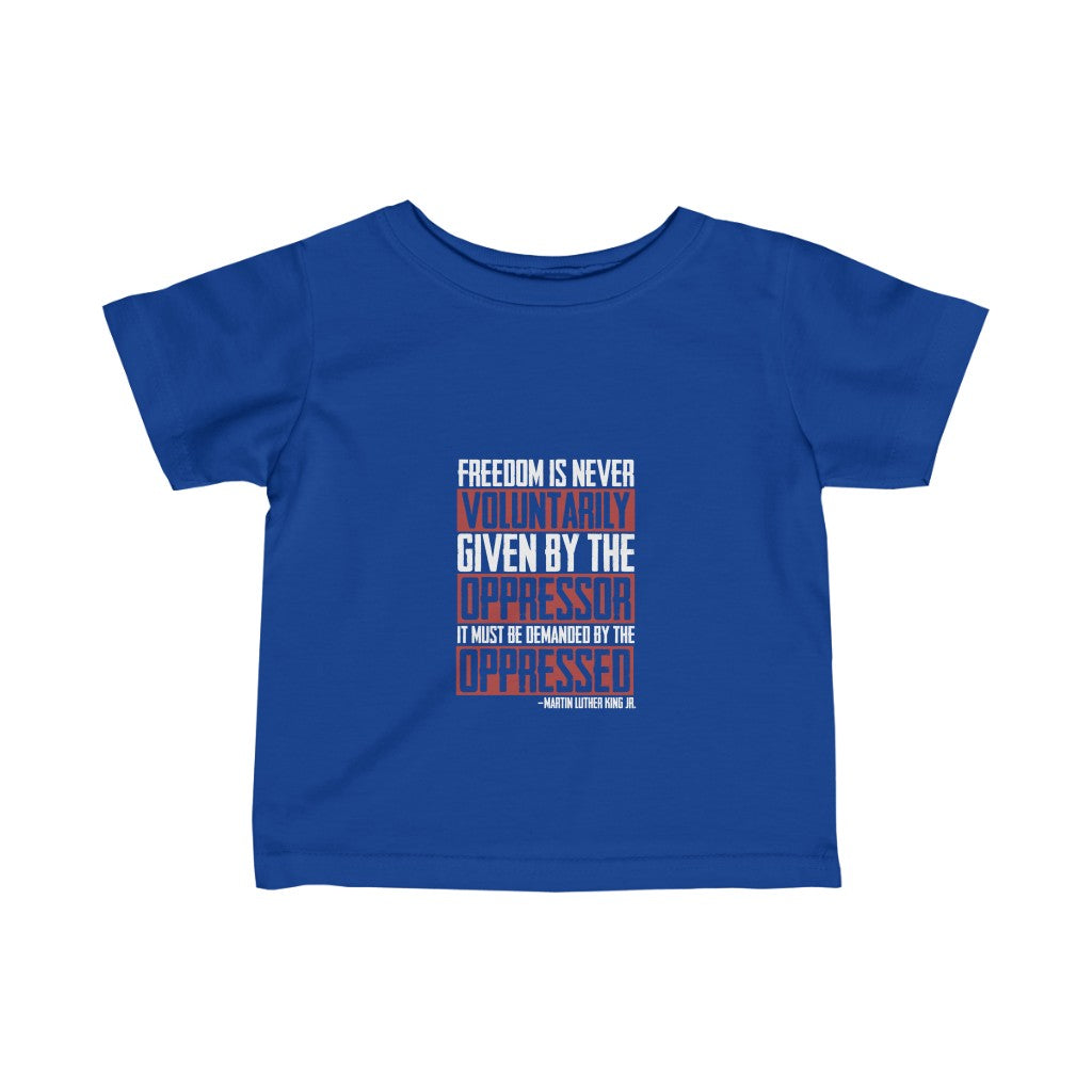 Infant Freedom Is Never Tee