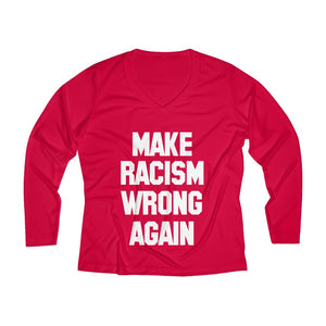 Make Racism Wrong Long Sleeve V-neck Tee