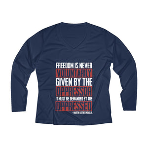 Freedom Is Never Long Sleeve  V-neck Tee