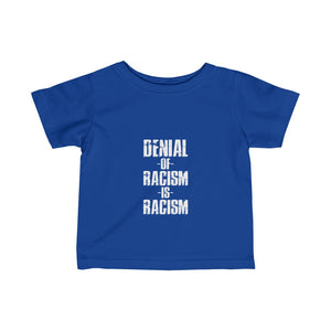 Infant Denial Of Racism Tee