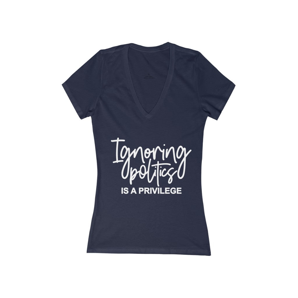 Women's Ignoring Politics Deep V-Neck Tee