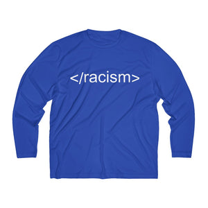 End Racism HTML Code Moisture Absorbing Tee