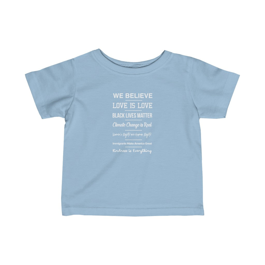 Infant We Believe Love Tee
