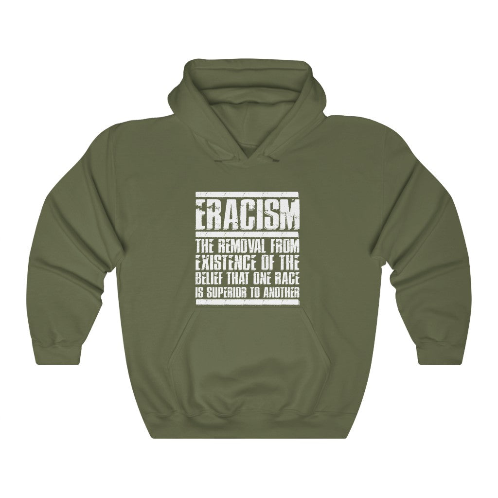 Eracism Hooded Sweatshirt
