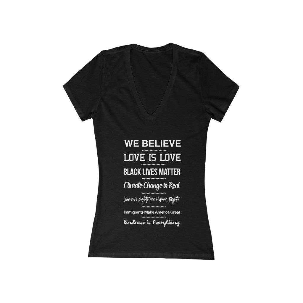 We Believe Deep V-Neck Tee