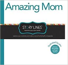 Illustrate Your Own Book- Amazing Mom