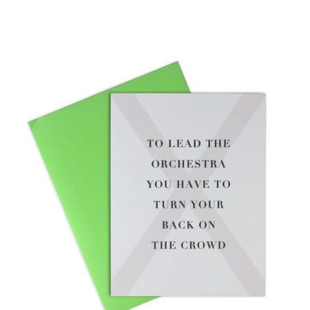 To Lead the Orchestra... - Greeting Card