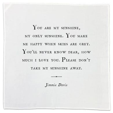 Tea Towel with Quote - Jimmie Davis