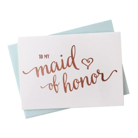 To My Maid of Honor - Greeting Card