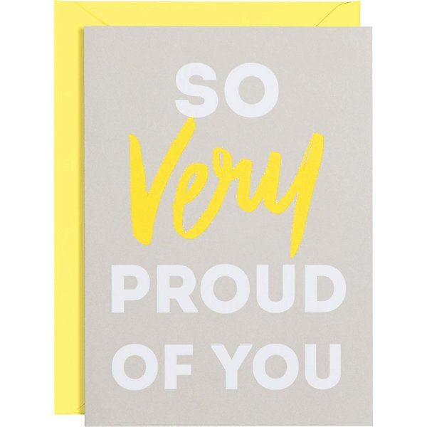 So Very Proud of You- Greeting Card