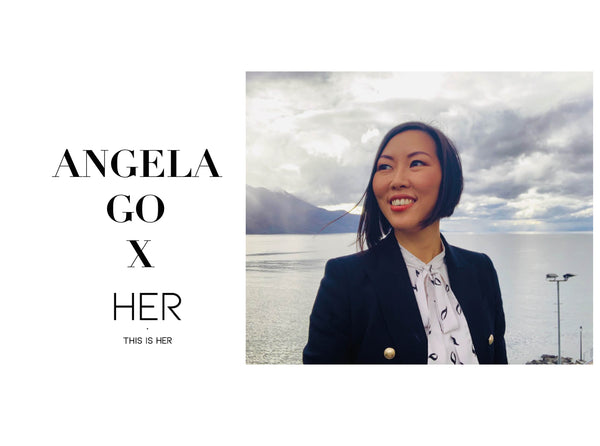 This is HER WOMEN: ANGELA GO