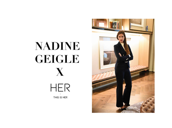 This is HER WOMEN: NADINE GEIGLE