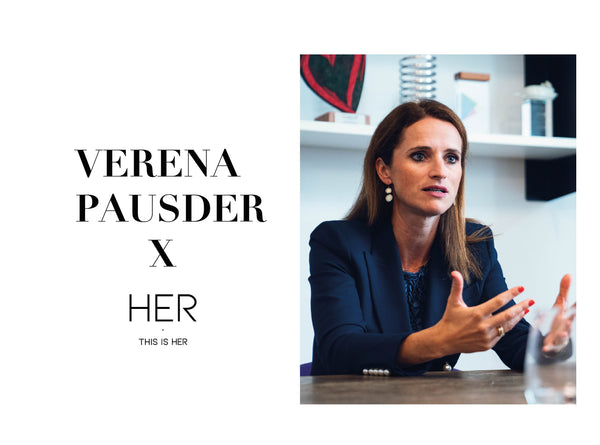 This is HER WOMEN: VERENA PAUSDER