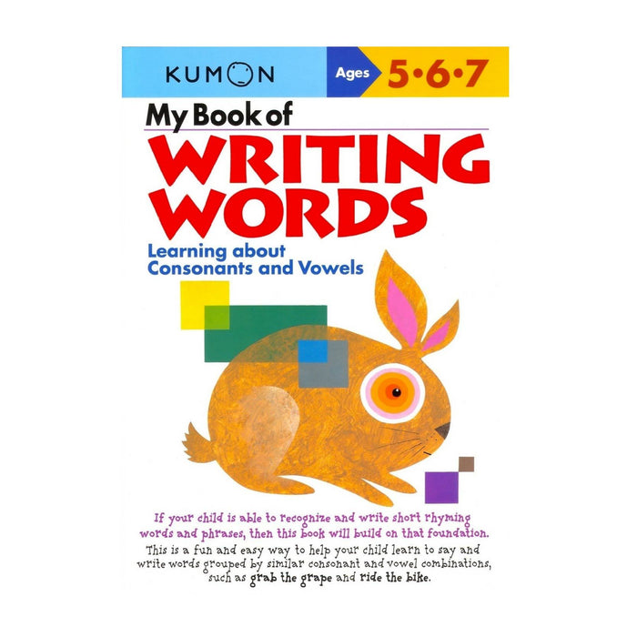 KUMON My Book of Writing Words: Consonants & Vowels