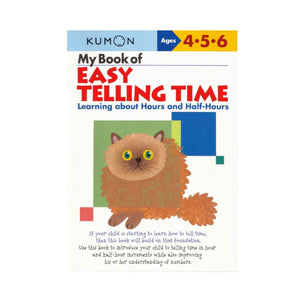 KUMON My Book of Easy Telling Time: Hours & Half-Hours