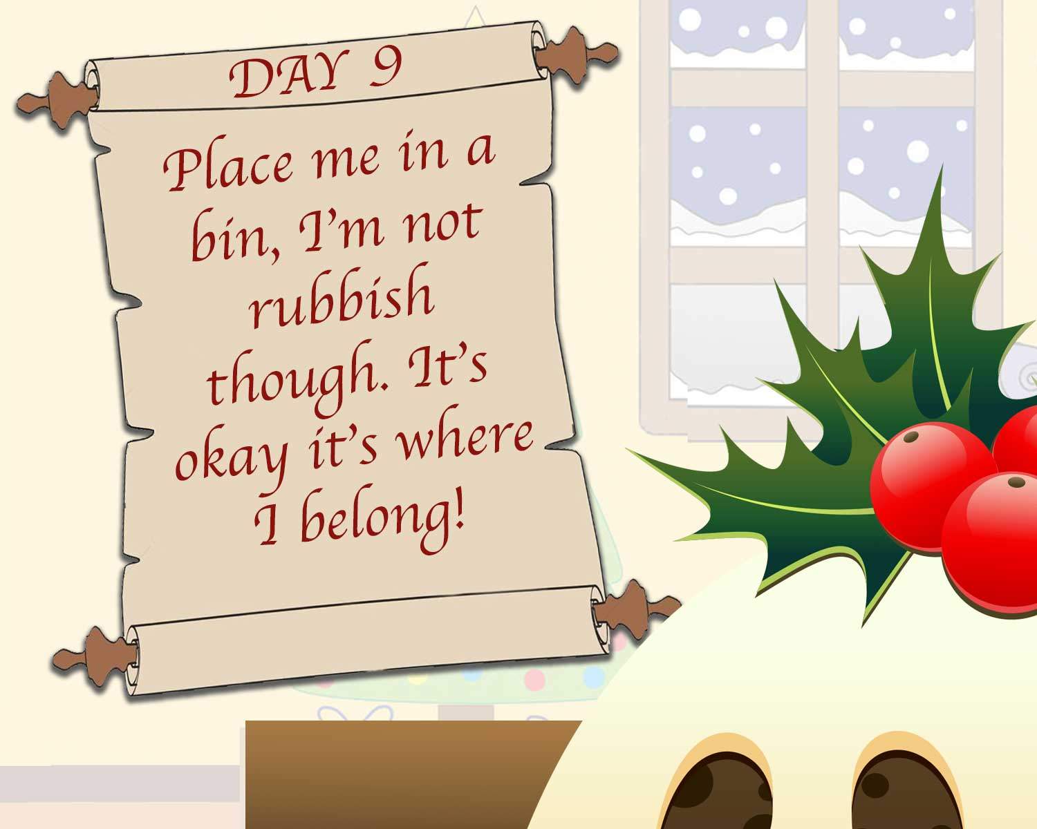 DAY 9 - THE GREAT CHRISTMAS PUDDING HUNT