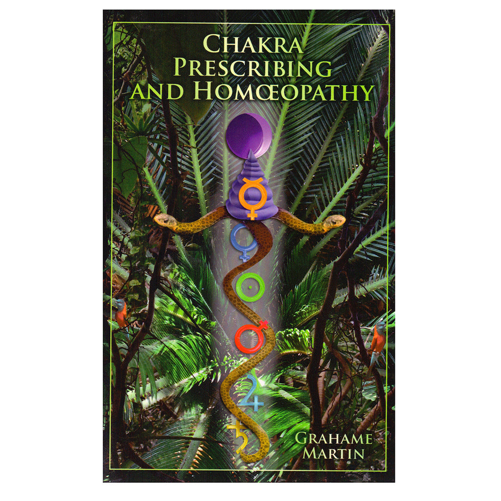 Chakra Prescribing and Homoeopathy – Grahame Martin