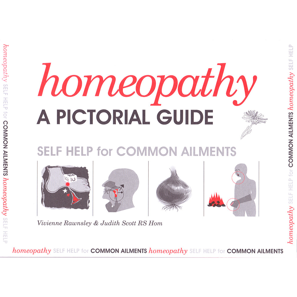 A Pictorial Guide to Homeopathy – Vivienne Rawnsley & Judith Scott