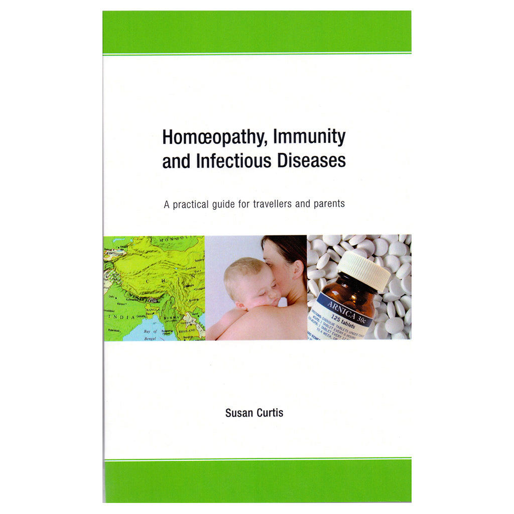 Homoeopathy, Immunity and Infectious Diseases - Susan Curtis