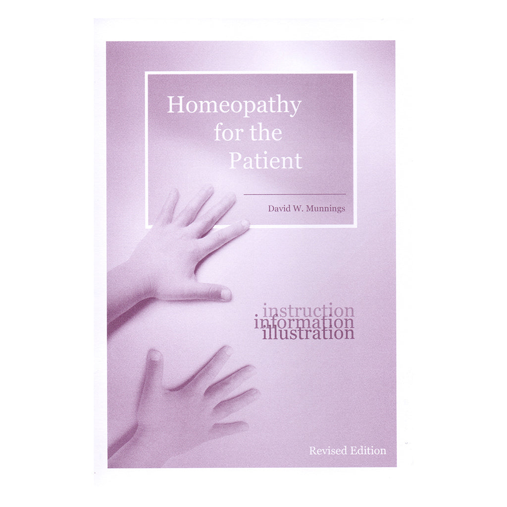 Homeopathy for the Patient – David W. Munnings