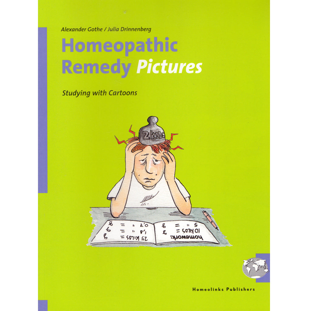 Homeopathic Remedy Pictures - Alexander Gothe & Julia Drinnenberg