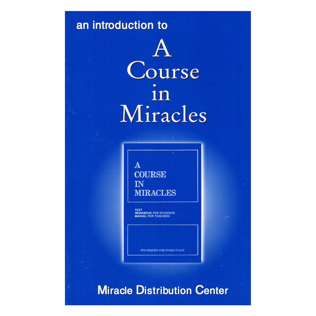 Introduction to A Course in Miracles - Miracle Distribution Center