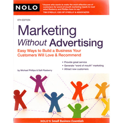 Marketing Without Advertising – Michael Phillips & Salli Rasberry
