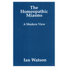 The Homeopathic Miasms – Ian Watson