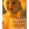Homeopathy for Mother & Baby – Miranda Castro