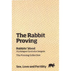 The Rabbit Proving – The Proving Collective
