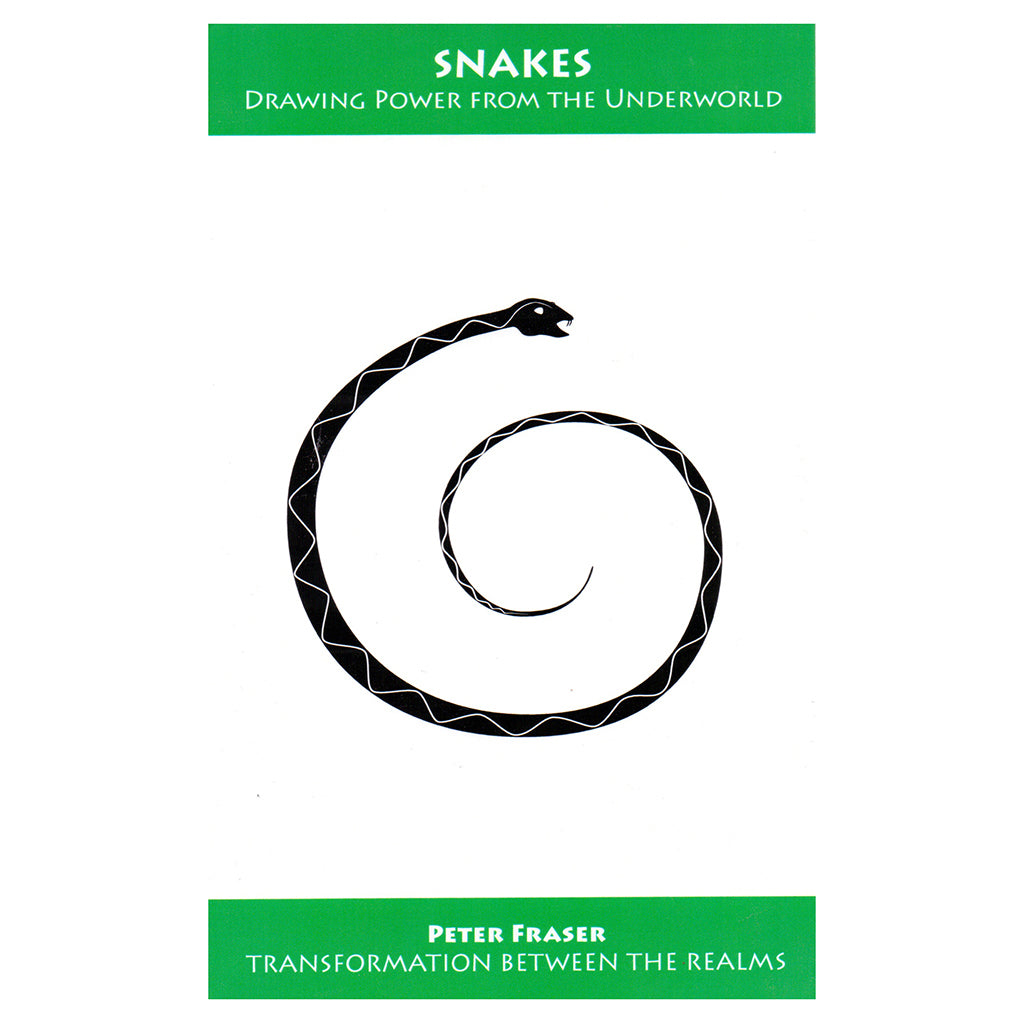 Snakes: Drawing Power from the Underworld – Peter Fraser