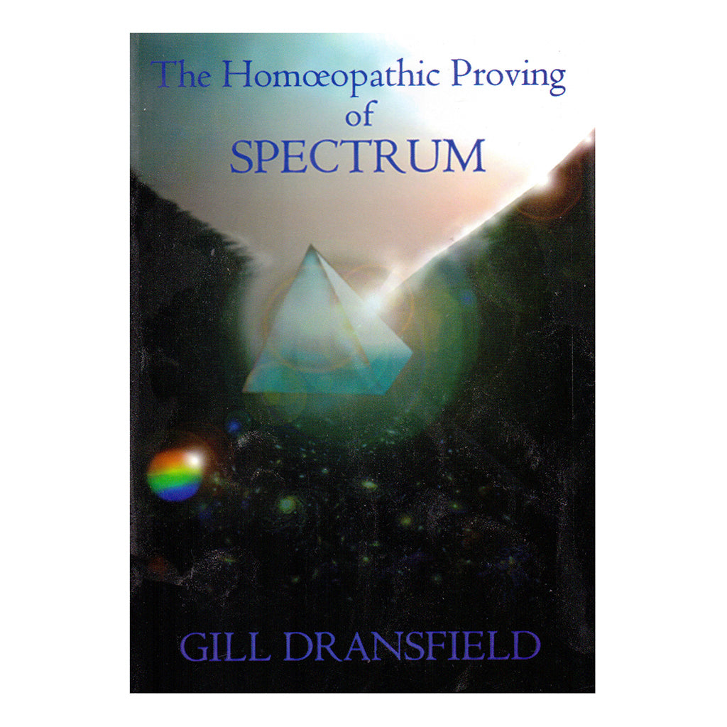 The Homeopathic Proving of Spectrum – Gill Dransfield