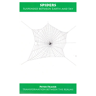 Spiders: Suspended between Earth and Sky – Peter Fraser