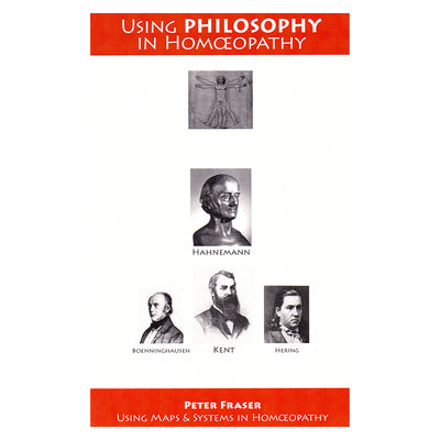 Using Philosophy in Homoeopathy – Peter Fraser