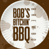 Bob's Bitchin' BBQ - BrewBQ sauce - bottle label