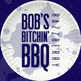 Bob's Bitchin' BBQ - Razzberry sauce - bottle label