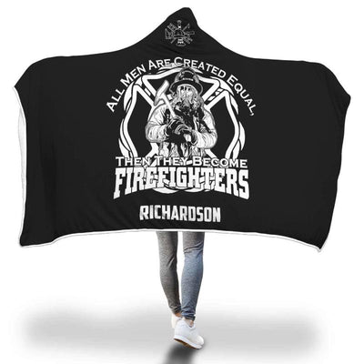 Personalized Firefighter Not Created Equal Hooded Blanket