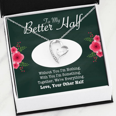 "To My Better Half - ""Together We're Everything"" Forever Love 3D Heart Necklace"