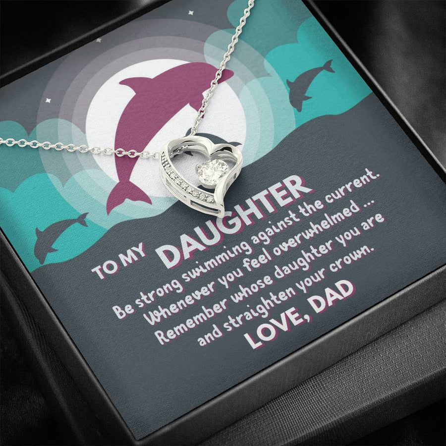 "Dad To Daughter - ""Remember Whose Daughter"" Forever Love 3D Heart Necklace"