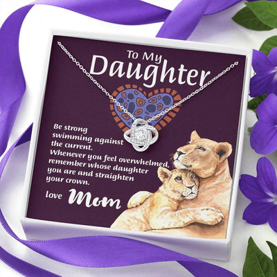 "Mom To Daughter - ""Remember Whose Daughter"" Love Knot 3D Necklace"