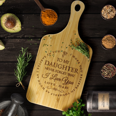 "Dad To Daughter - ""I Believe In You"" Engraved Cutting & Serving Board"