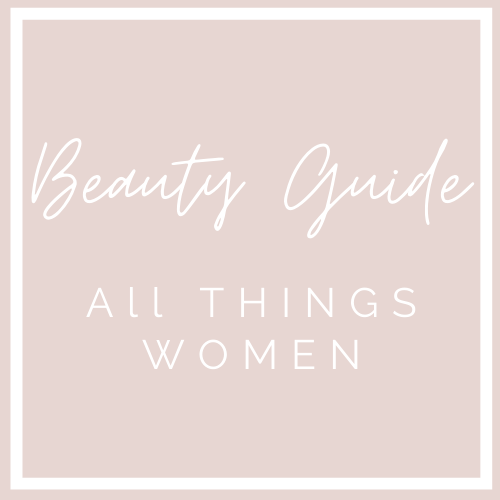 The Beauty Hygiene Guide: All Things Women