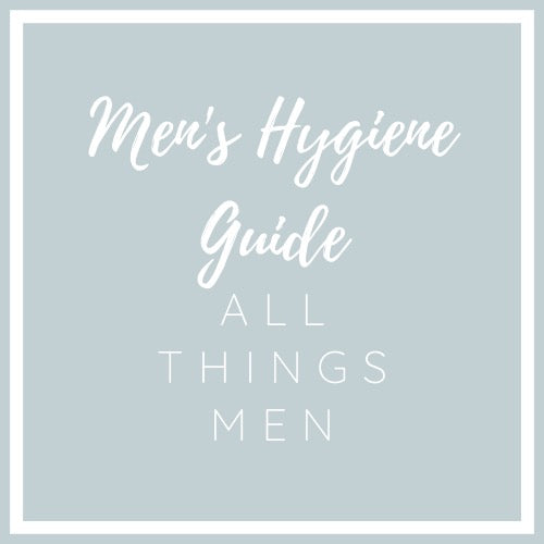 The Men's Hygiene Guide