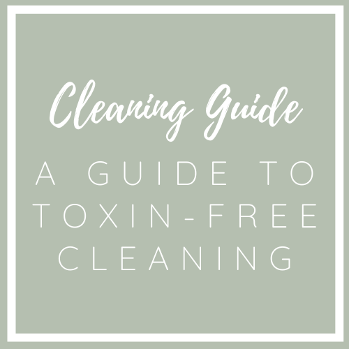 The Non-Toxic Cleaning Guide