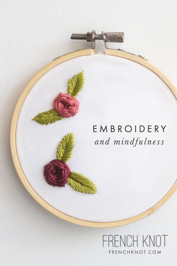 French Knot Embroidery and Mindfulness