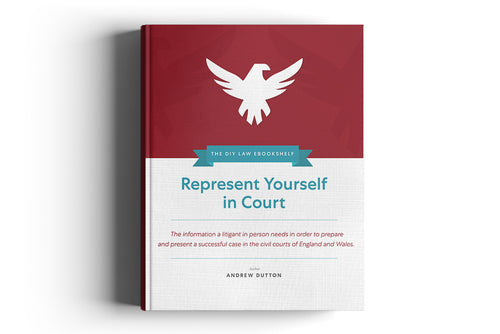 Represent yourself in court Lawzone Legal UK ebook