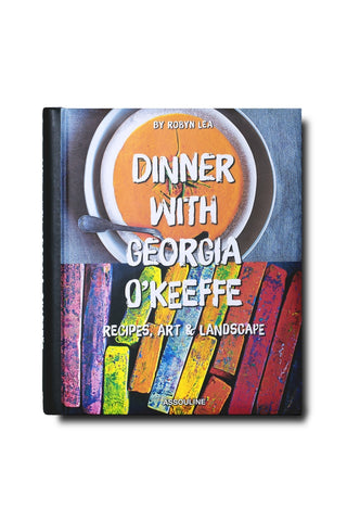 Dinner with Georgia O'Keefe
