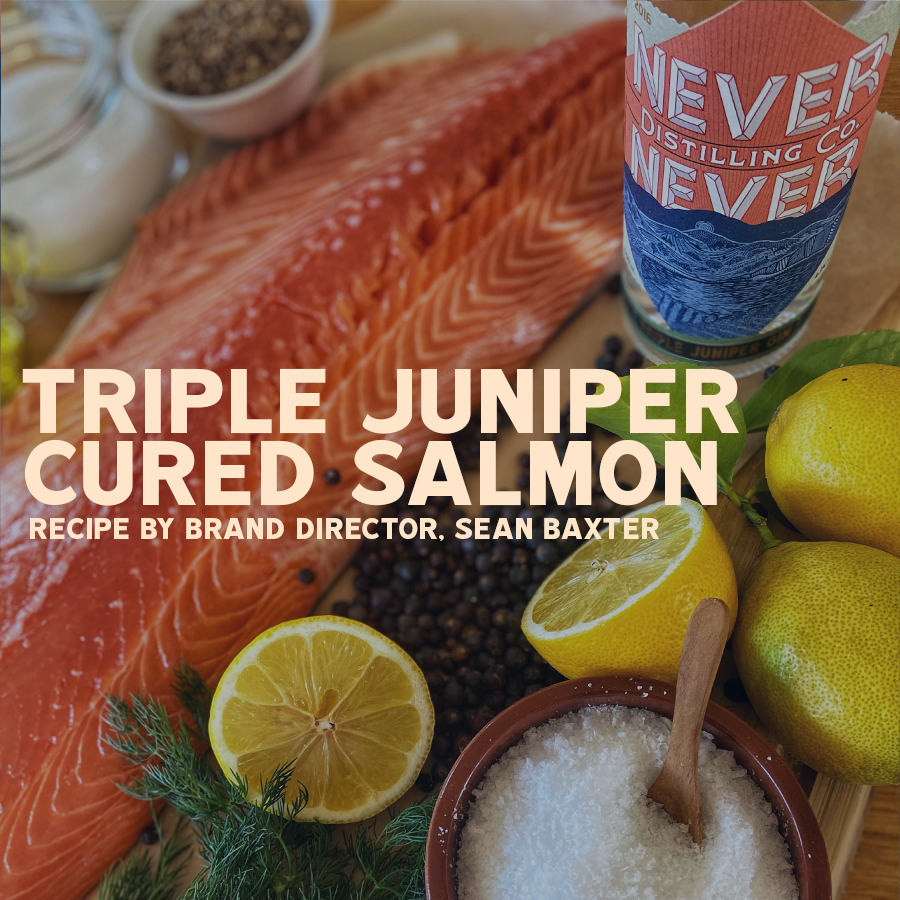 Never Never Triple Juniper Cured Salmon