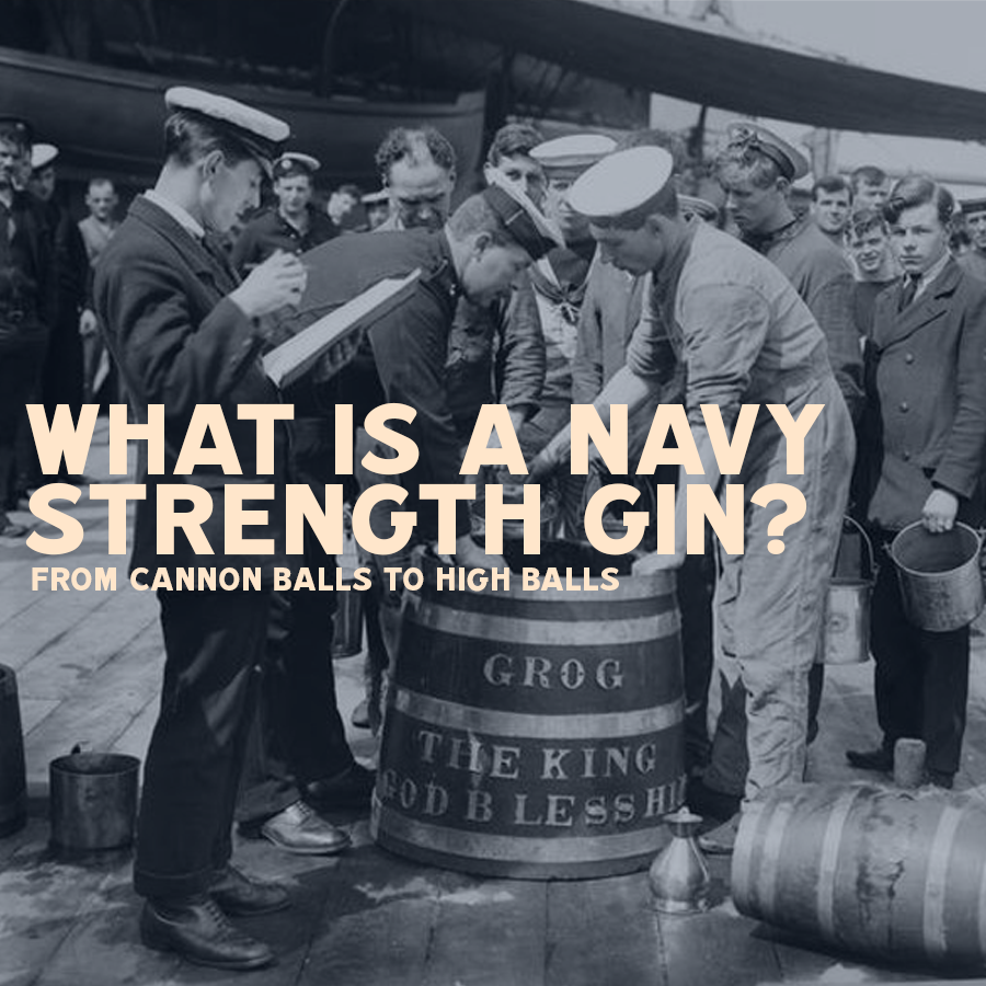 What exactly is a Navy Strength Gin?